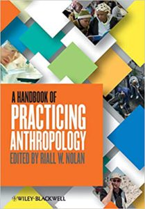 A Handbook of Practicing Anthropology ed Riall W Nolan